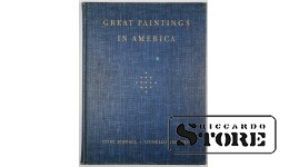 Книга,Great Paintings in America 1948 год